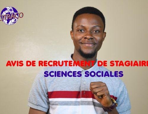 AVIS DE RECRUTEMENT DE STAGIAIRES SCIENCES SOCIALES